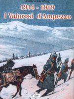 1914-1919 I valorosi d'Ampezzo