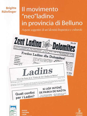 Il movimento neoladino in provincia di Belluno